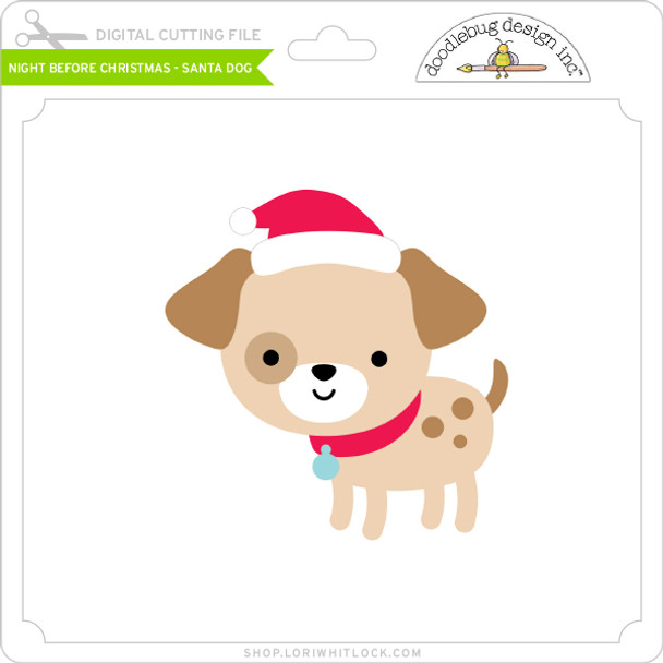 Night Before Christmas - Santa Dog