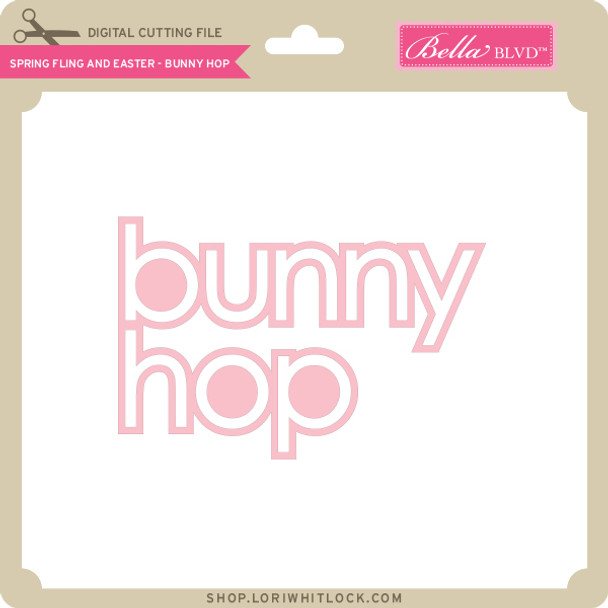 Spring Fling and Easter - Bunny Hop