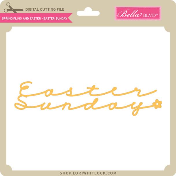 Spring Fling and Easter - Easter Sunday