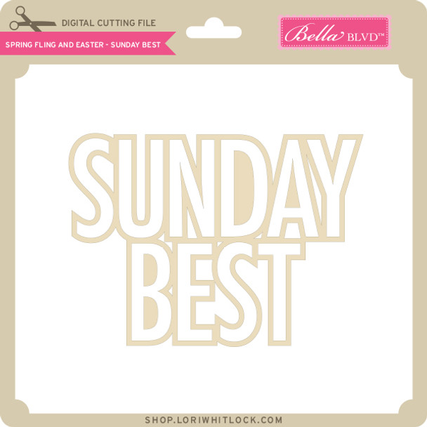 Spring Fling and Easter - Sunday Best