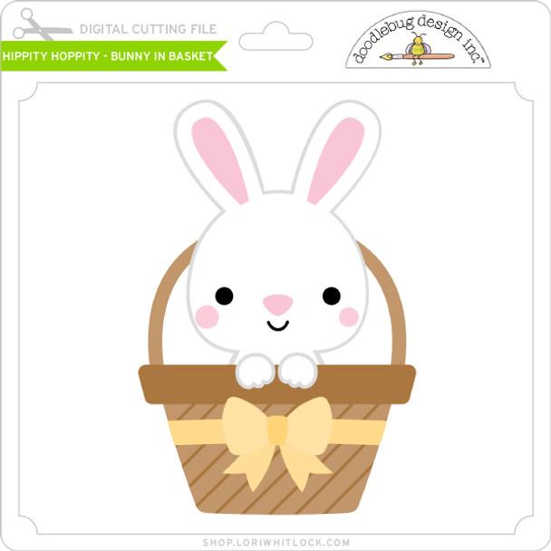 Hippity Hoppity - Bunny in Basket