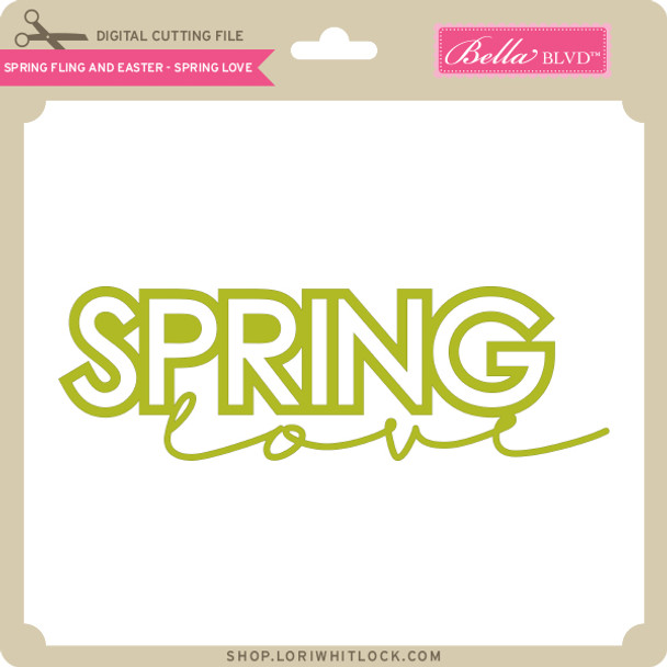 Spring Fling and Easter - Spring Love