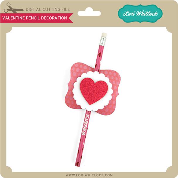 Valentine Pencil Decoration