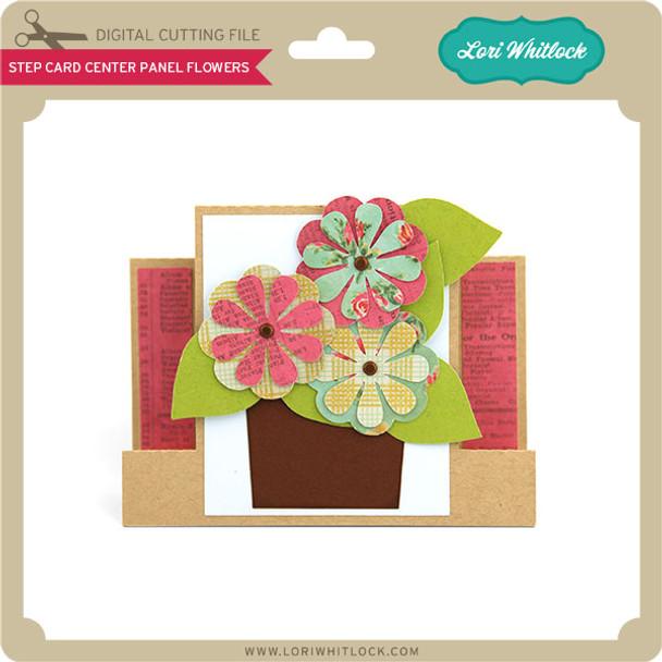 Step Card Center Panel Flowers