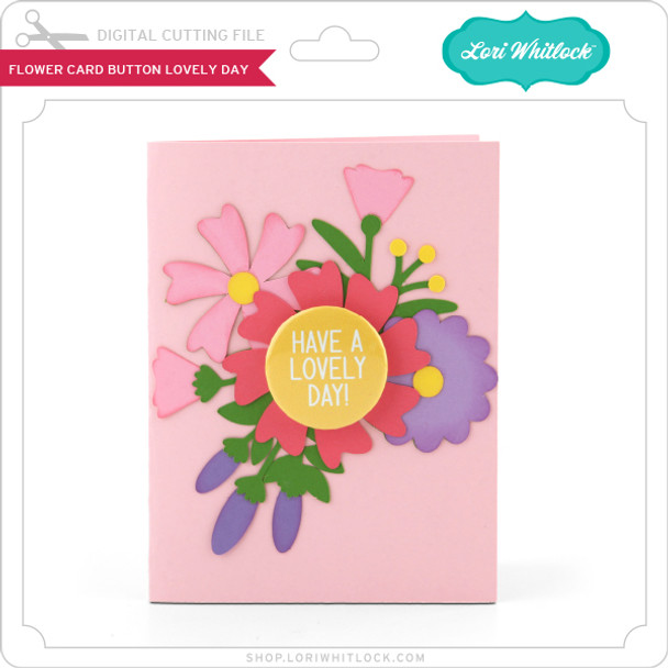 Flower Card Button Lovely Day