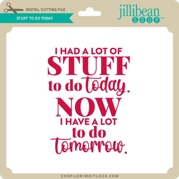 Stuff To Do Today
