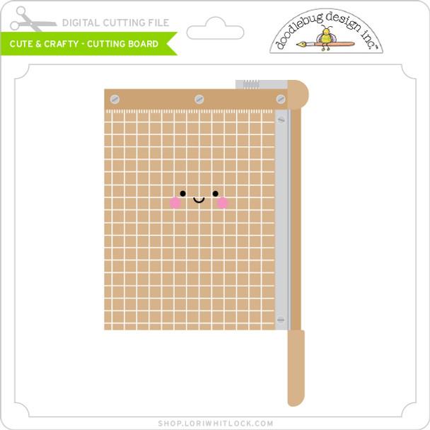 Cute & Crafty - Cutting Board