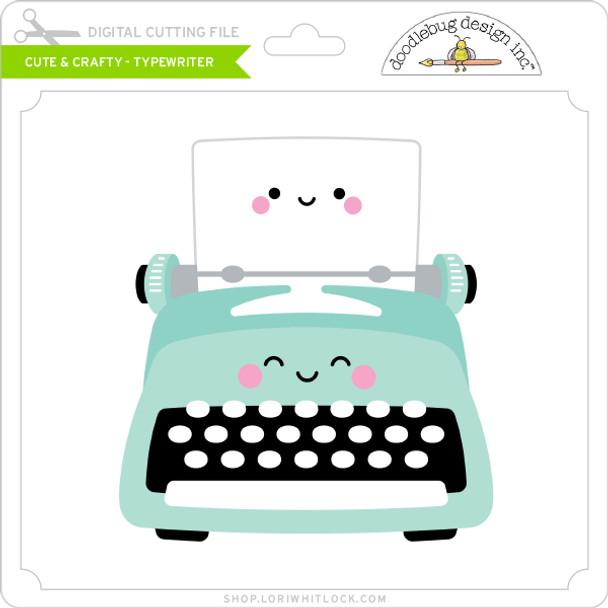Cute & Crafty - Typewriter