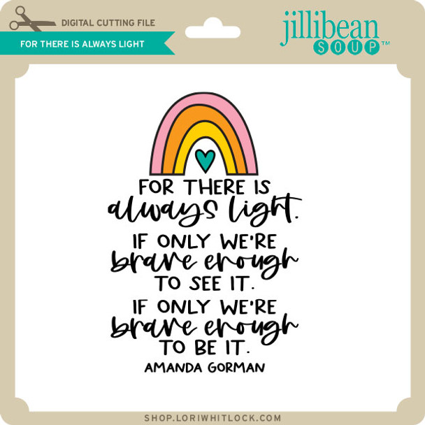 For There is Always Light