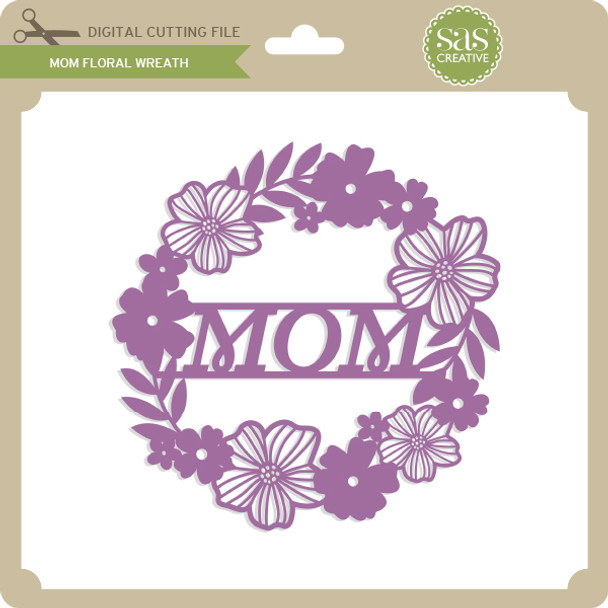 Mom Floral Wreath
