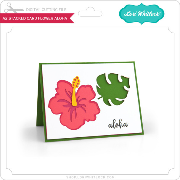 A2 Stacked Card Flower Aloha
