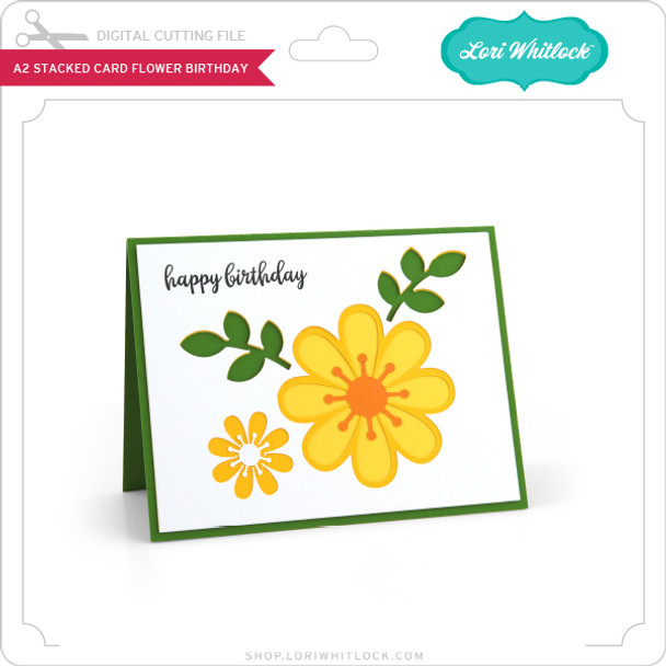 A2 Stacked Card Flower Birthday
