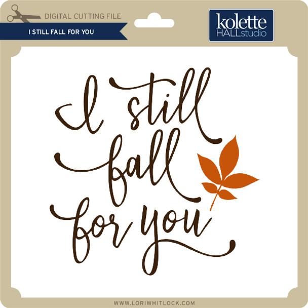 I Still Fall For You