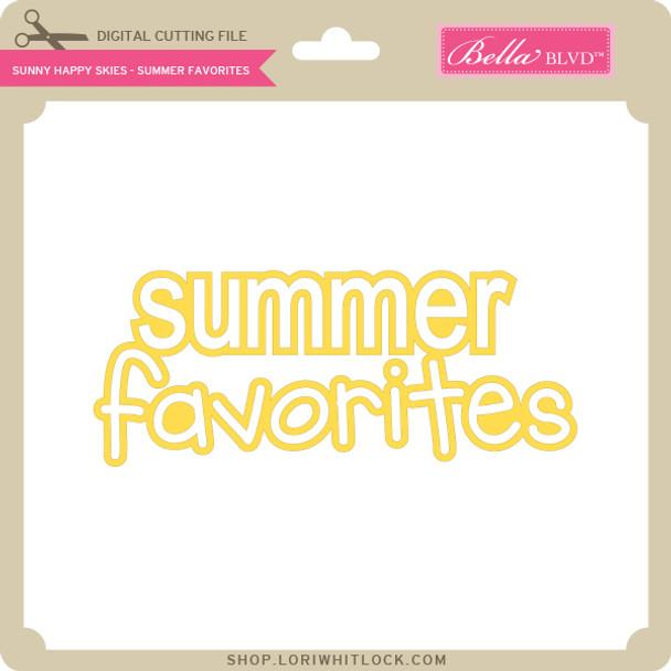 Sunny Happy Skies - Summer Favorites