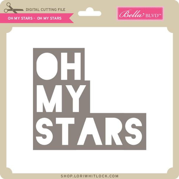 Oh My Stars - Oh My Stars