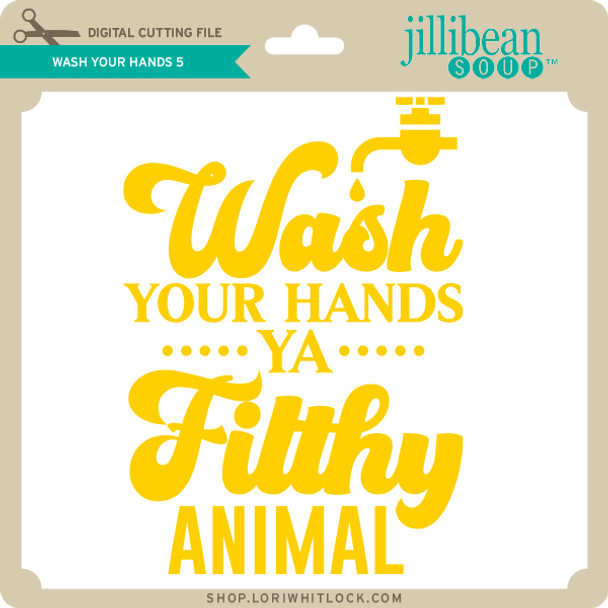 Wash Your Hands 5