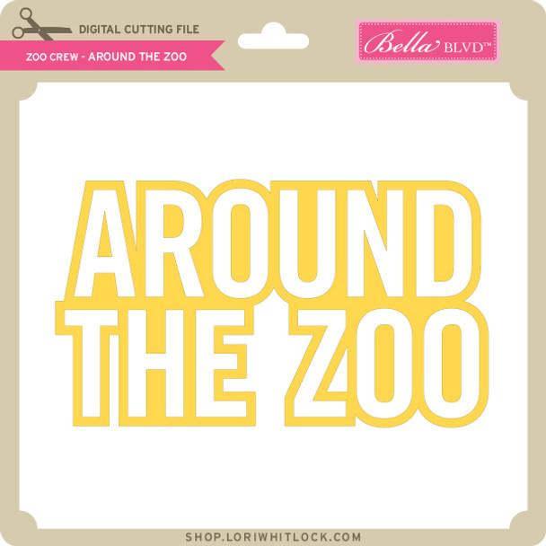 Zoo Crew - Around the Zoo