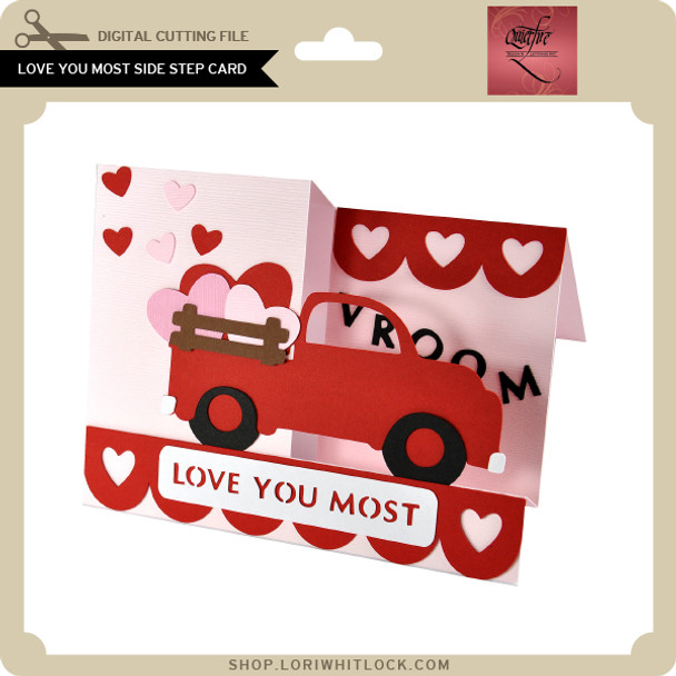 Love You Most Side Step Card