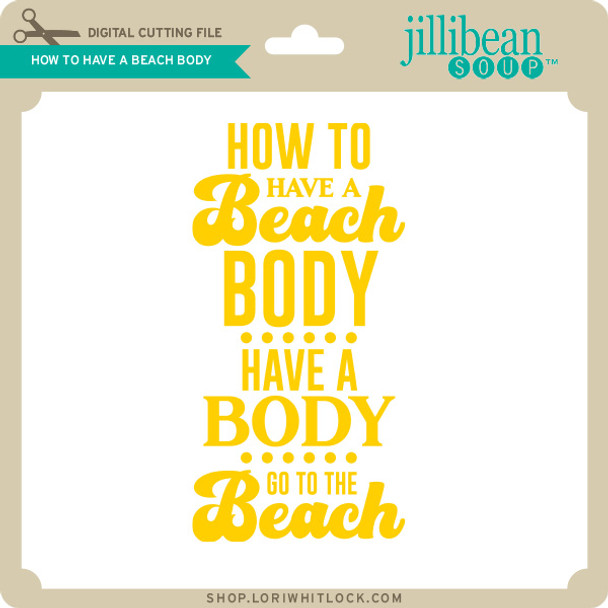 How to Have a Beach Body