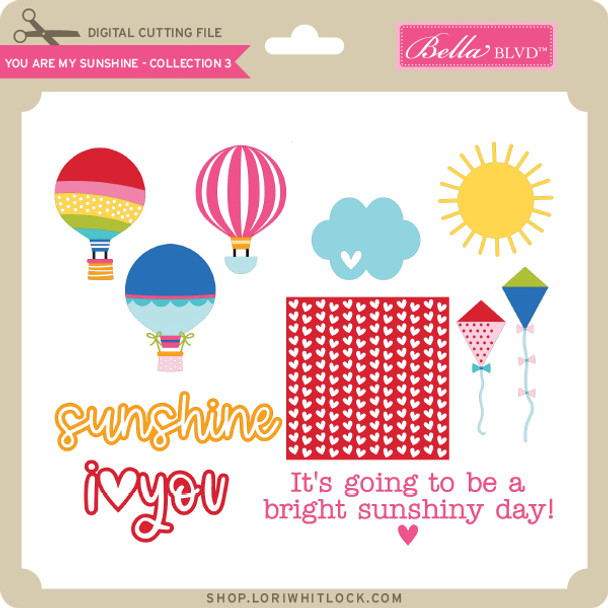 You are My Sunshine - Collection 3