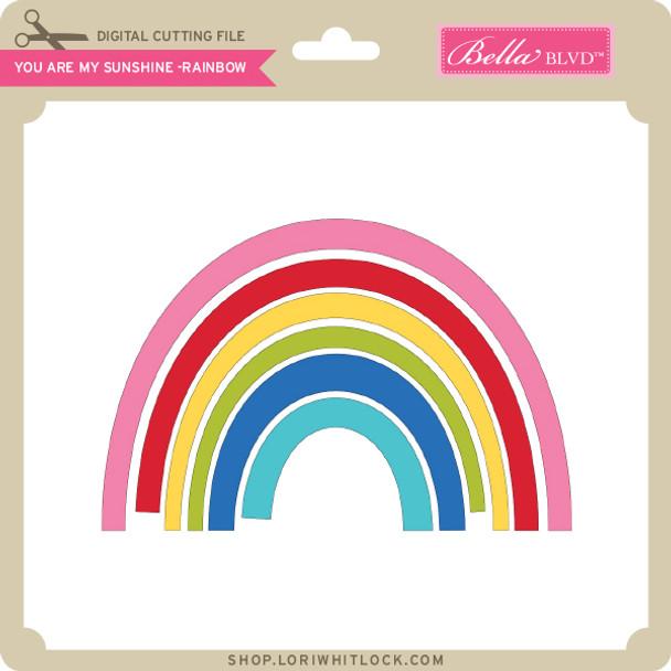 You are My Sunshine - Rainbow