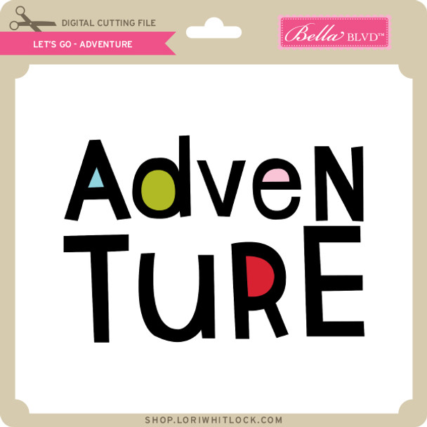 Let's Go - Adventure