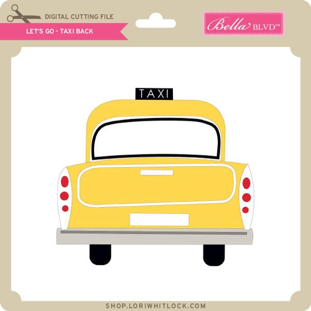 Let's Go - Taxi Back