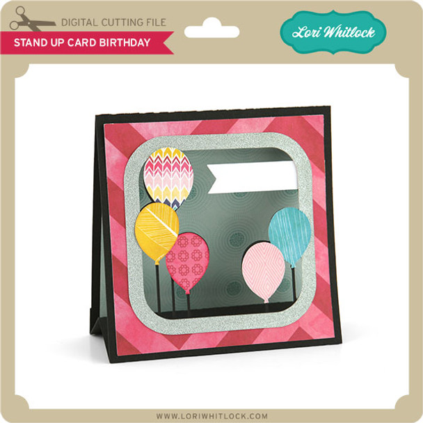 Stand Up Card Birthday Balloons
