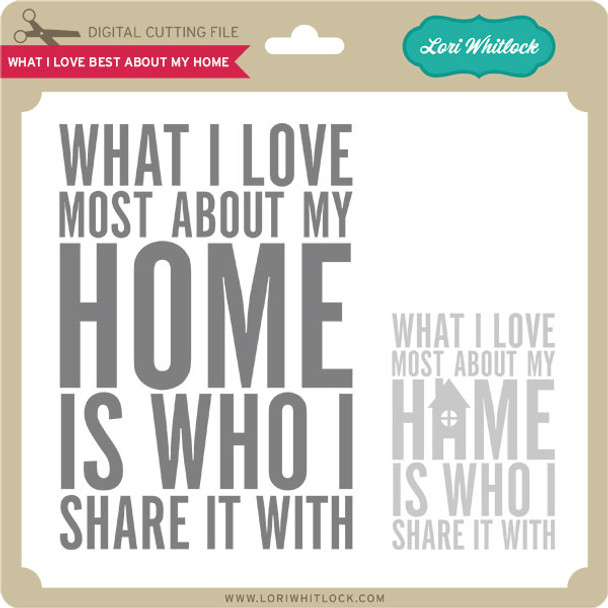 What I Love Best About My Home