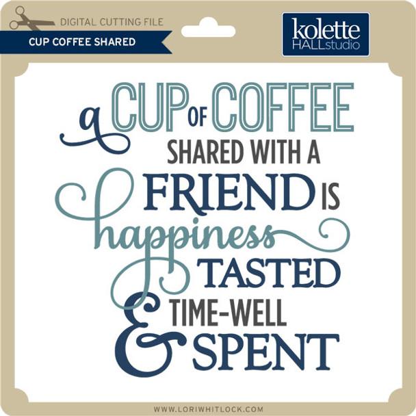 Cup Coffee Shared