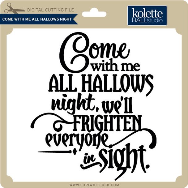 Come With Me All Hallows Night