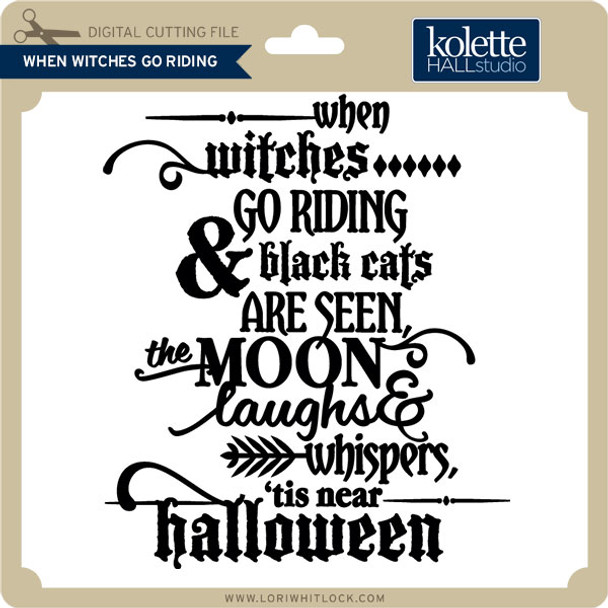 When Witches Go Riding