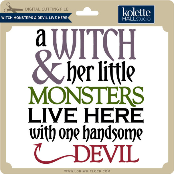 Witch Monsters & Devil Live Here
