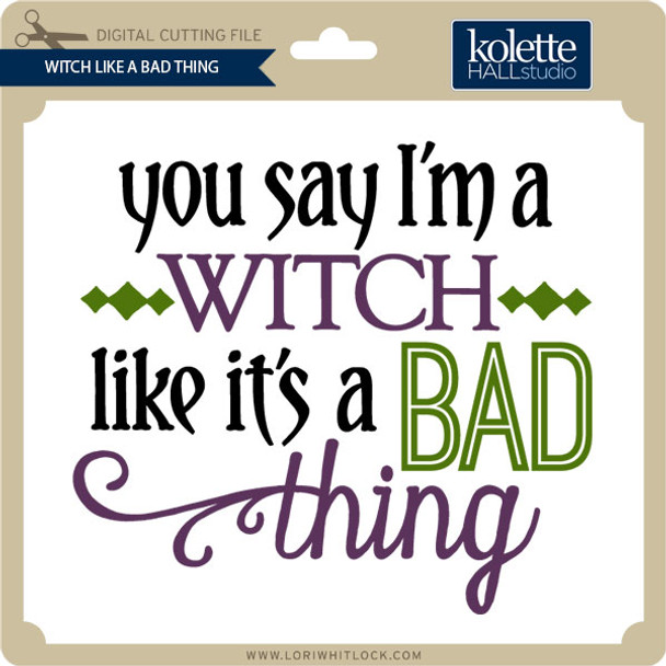 Witch Like Bad Thing