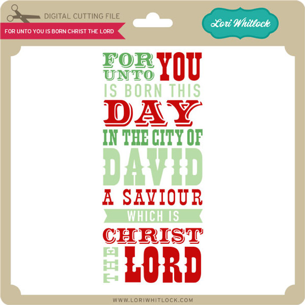 For Unto You is Born Christ the Lord