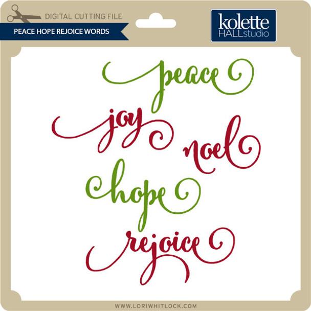 Peace Hope Rejoice Words
