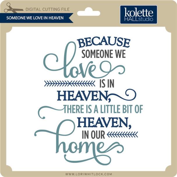 Someone We Love In Heaven
