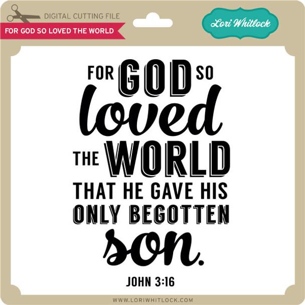 For God So Loved the World 1