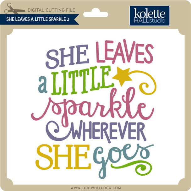 She Leaves A Little Sparkle 2
