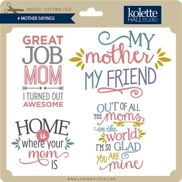 4 Mother Sayings