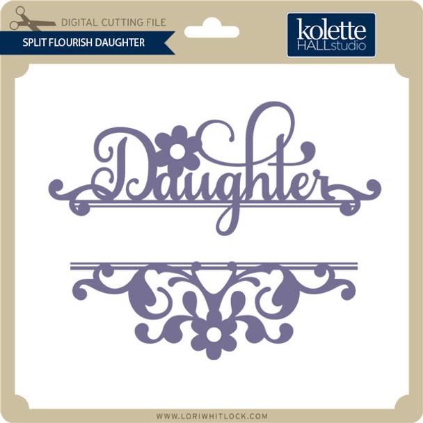Split Flourish Daughter
