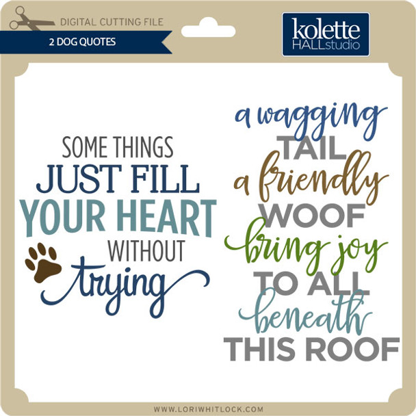 2 Dog Quotes