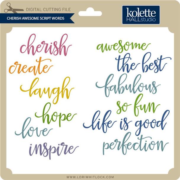 Cherish Awesome Script Words