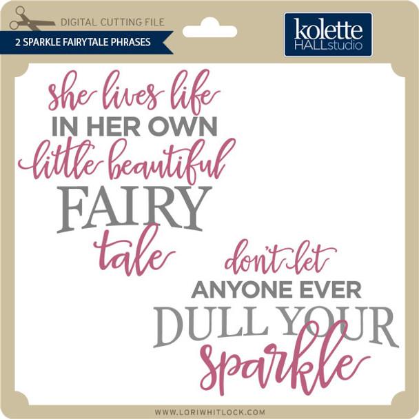 2 Sparkle Fairytale Phrases
