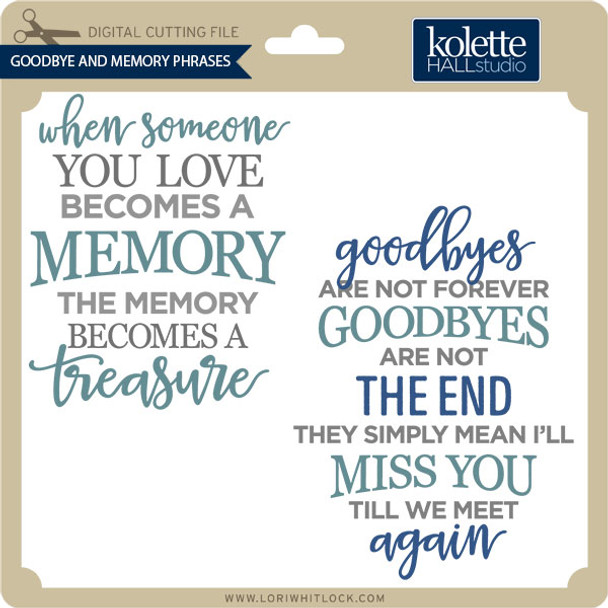 Goodbye and Memory Phrases