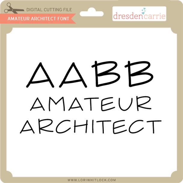 Amateur Architect Font