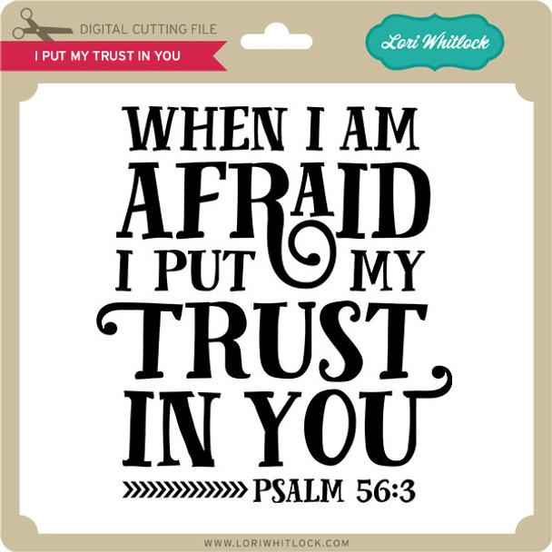 I Put My Trust In You