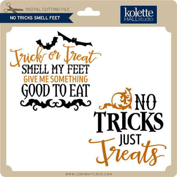 No Tricks Smell Feet