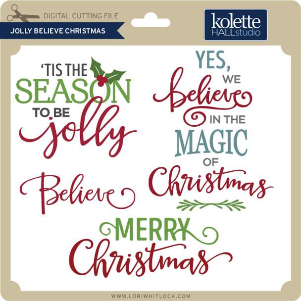 Jolly Believe Christmas