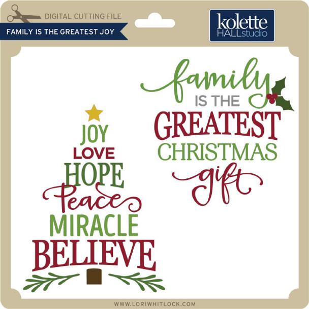 Family is the Greatest Joy